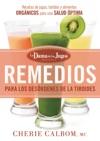 Remedios Para Los Desrdenes De La Tiroides De La Dama De Los Jugos