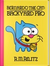 Bernardo The Cat Backyard Pro