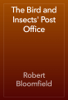 Robert Bloomfield - The Bird and Insects' Post Office artwork