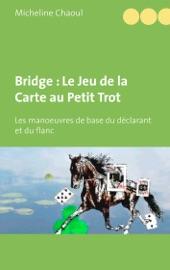 Bridge : Le Jeu de la Carte au Petit Trot