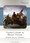 Visitors Guide To Mount Vernon