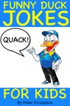 Funny Duck Jokes For Kids