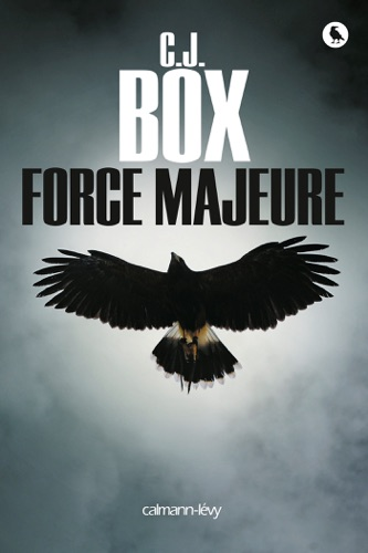 C.J. Box - Force majeure