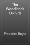 The Woodlands Orchids
