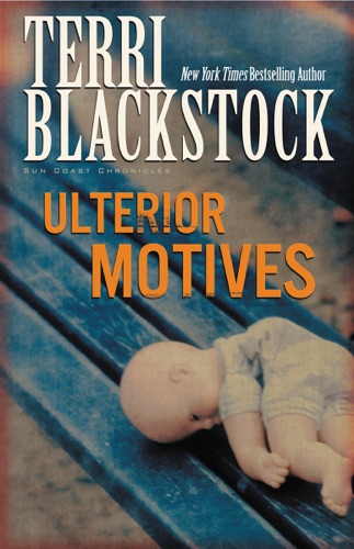 Terri Blackstock - Ulterior Motives