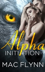 Alpha Initiation (Alpha Blood #1)