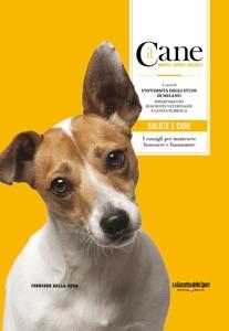 Il cane - Salute e cure Book Cover