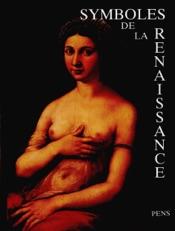 Symboles de la Renaissance. Tome III
