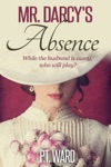 Mr Darcys Absence