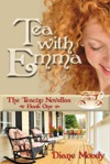 Tea With Emma Book One Of The Teacup Novellas