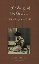 Download and Read Online Little Songs of Geisha