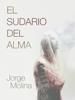 Jorge Molina MartГnez - El Sudario del Alma ilustraciГіn