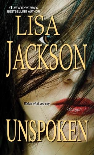 Lisa Jackson - Unspoken
