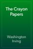 Washington Irving - The Crayon Papers artwork