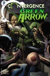 Convergence Green Arrow 2015- 1