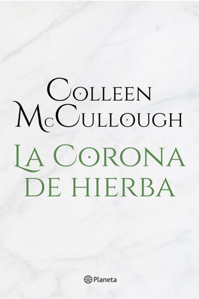 La corona de hierba by Colleen McCullough