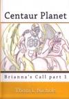 Centaur Planet