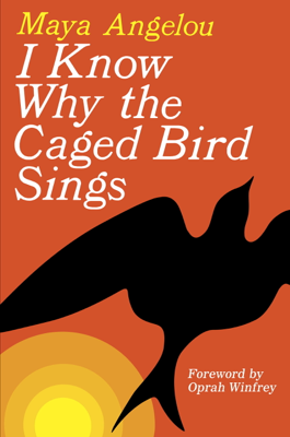 I Know Why the Caged Bird Sings - Maya Angelou & Oprah Winfrey book