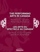 The Performing Arts in Canada: A Celebration / Les arts du spectacleau Canada : une célébration