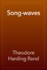Theodore Harding Rand - Song-waves artwork