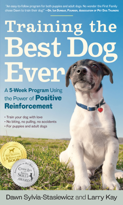 Training the Best Dog Ever - Larry Kay book