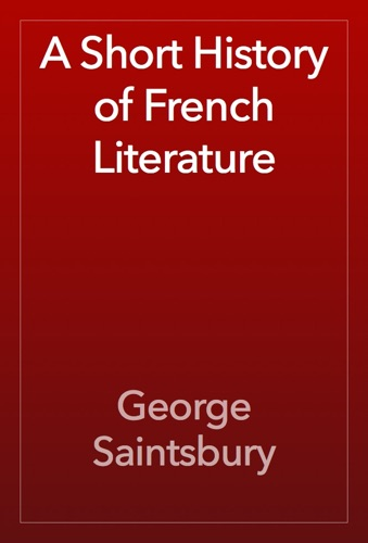 A Short History of French Literature E-Book Download