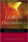 The Glorious Disturbance