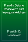 Franklin Delano Roosevelts First Inaugural Address