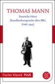 Deutsche Hörer [Rundfunkansprache über BBC, Ende 1945]