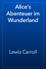 Lewis Carroll - Alice's Abenteuer im Wunderland 앨범 사진