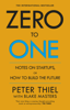 Zero to One - Blake Masters & Peter Thiel