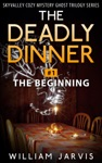 The Deadly Dinner 1 - The Beginning
