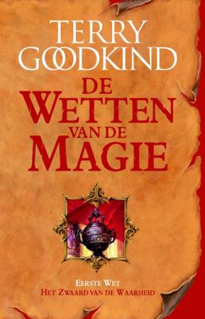De Wetten van de Magie 1 - Het Zwaard van de Waarheid - Terry Goodkind