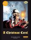 A Christmas Carol The Graphic Novel - Original Text
