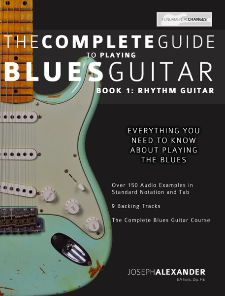 The Complete Guide to Playing Blues Guitar da Joseph Alexander