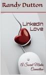 LinkedIn Love A Social Media Connection