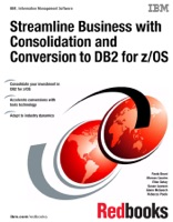 Streamline Business with Consolidation and Conversion to DB2 for z/OS