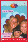 Welcome Home Mary Anne The Baby-Sitters Club Friends Forever 11