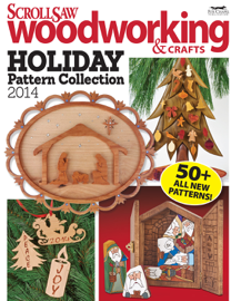 Scroll Saw Woodworking & Crafts Holiday Pattern Collection 2014 book