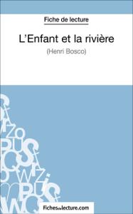 L'Enfant et la rivière de Henri Bosco (Fiche de lecture) La couverture du livre martien