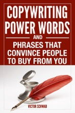 Copywriting Power Words & Phrases That Convince People To Buy From You