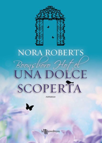 Una dolce scoperta di Nora Roberts