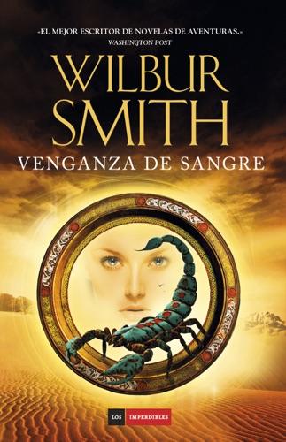 Wilbur Smith - Venganza de sangre
