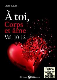 À TOI, CORPS ET âME - VOL. 10-12