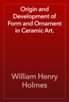 Origin And Development Of Form And Ornament In Ceramic Art