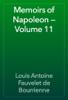 Louis Antoine Fauvelet de Bourrienne - Memoirs of Napoleon — Volume 11 artwork