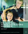 The Advanced Fitness Instructors Handbook