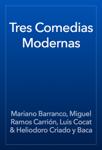 Tres Comedias Modernas