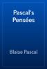 Blaise Pascal - Pascal's Pensées artwork