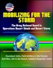 Mobilizing for the Storm: The Army National Guard in Operations Desert Shield and Desert Storm - Roundout Units, Field Artillery in the Persian Gulf War, Life in the Desert, Saddam Responds, Costs